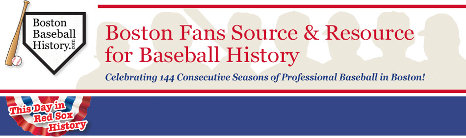 Boston Baseball History